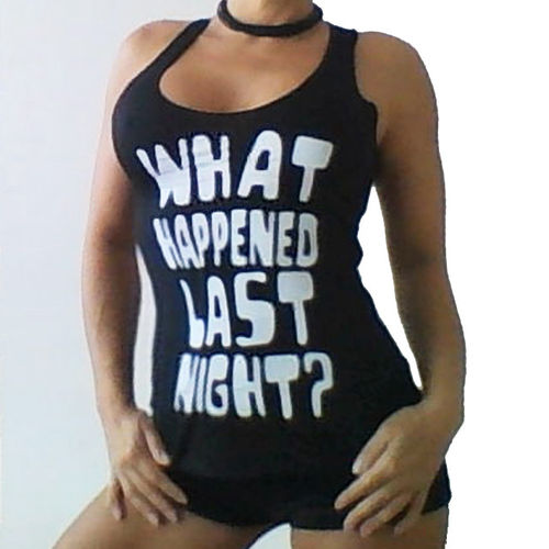 Fun Shirt Motiv What happened last night ? Top knallige Farben tank top